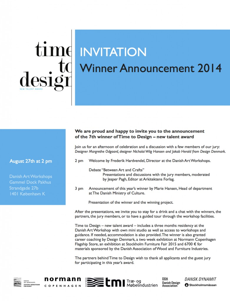 Invitation to winner announcement Time to Design august 27th 2pm 2014